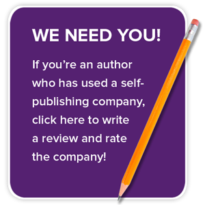 We need you! If you're an author who has used a self-publishing company, click here to write a review and rate the company!